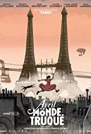 Avril et le monde truqué (2015) Poster - Movie Forum, Cast, Reviews