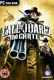 Call of Juarez: The Cartel Poster