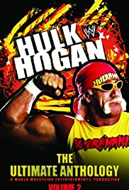 Hulk Hogan: The Ultimate Anthology (2006) Poster - Movie Forum, Cast, Reviews
