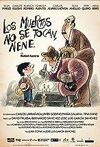 Primary image for Los muertos no se tocan, nene