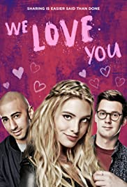 We Love You (2016) Poster - Movie Forum, Cast, Reviews
