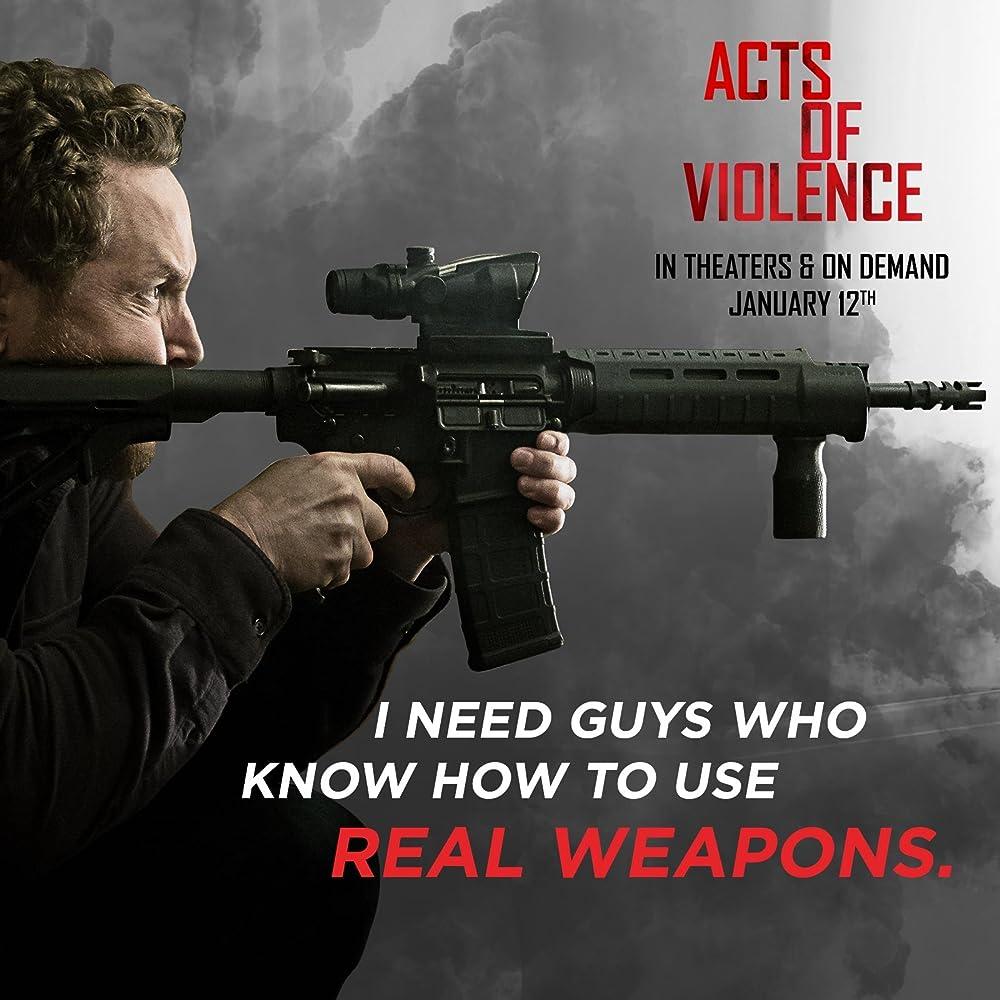 Acts of Violence (2018), film online subtitrat în limba Română