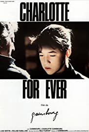 Charlotte for Ever (1986) Poster - Movie Forum, Cast, Reviews