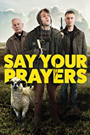 Say Your Prayers (2020) poster