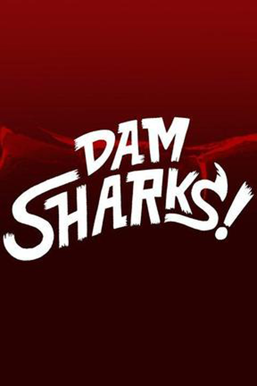 image Dam Sharks (2016) (TV) Watch Full Movie Free Online