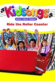 Kidsongs: Ride the Roller Coaster Poster