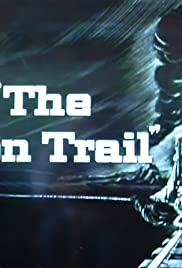 The Iron Trail Poster