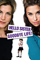 Image of Hello Sister, Goodbye Life