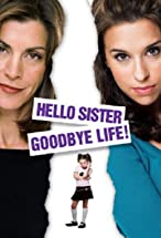 Primary image for Hello Sister, Goodbye Life
