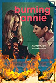 Burning Annie (2004) Poster - Movie Forum, Cast, Reviews