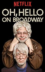 Oh, Hello: On Broadway (2017)