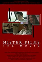 Mister Films: The Movie