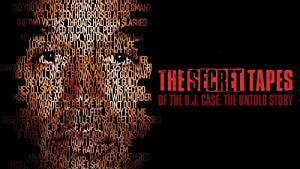 The Secret Tapes of the O.J. Case: The Untold Story (2015)