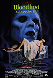 Bloodlust: Subspecies III (1994) Poster - Movie Forum, Cast, Reviews