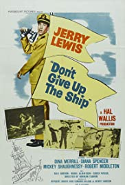 Don't Give Up the Ship (1959) Poster - Movie Forum, Cast, Reviews