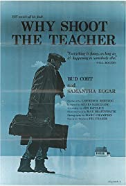Why Shoot the Teacher? Poster