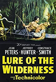 Lure of the Wilderness (1952) Poster - Movie Forum, Cast, Reviews