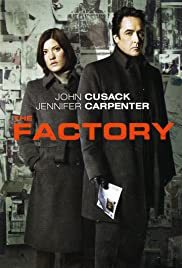 The Factory (2012) Poster - Movie Forum, Cast, Reviews