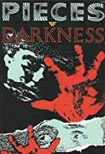Pieces of Darkness
