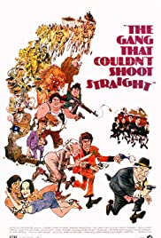 The Gang That Couldn't Shoot Straight (1971) Poster - Movie Forum, Cast, Reviews
