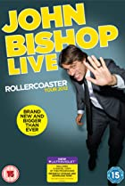 Image of John Bishop Live: The Rollercoaster Tour