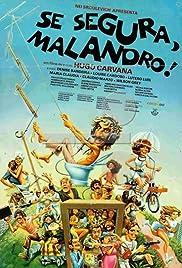 Se Segura, Malandro! Poster