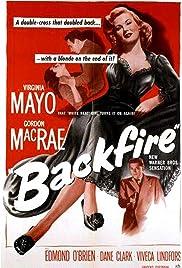 Backfire(1950) Poster - Movie Forum, Cast, Reviews