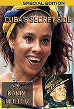 Cuba's Secret Side
