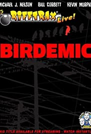 RiffTrax Live: Birdemic - Shock and Terror (2012) Poster - Movie Forum, Cast, Reviews