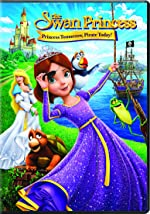 The Swan Princess Princess Tomorrow Pirate Today(2016)