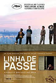 Linha de Passe (2008) Poster - Movie Forum, Cast, Reviews