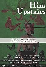 Him Upstairs