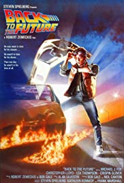 Back to the Future (1985) Poster - Movie Forum, Cast, Reviews