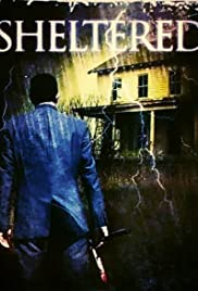 Sheltered(2010) Poster - Movie Forum, Cast, Reviews