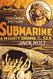 Submarine (1928) Poster - Movie Forum, Cast, Reviews