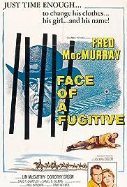 Face of a Fugitive(1959) Poster - Movie Forum, Cast, Reviews
