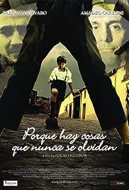 Porque hay cosas que nunca se olvidan(2008) Poster - Movie Forum, Cast, Reviews