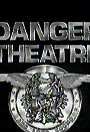 Danger Theatre Poster