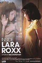 Image of Inside Lara Roxx