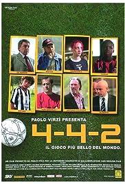 4-4-2 - Il gioco più bello del mondo Poster