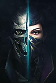 Dishonored 2 (2016) Poster - Movie Forum, Cast, Reviews