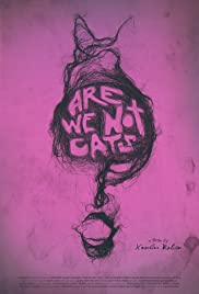 Are We Not Cats Poster