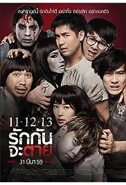 Watch Movie 11-12-13 Rak Kan Ja Tai (2016)