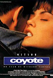 Coyote (1992) Poster - Movie Forum, Cast, Reviews