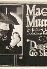 Danger, Go Slow Poster