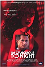 Primary image for I'm Dangerous Tonight