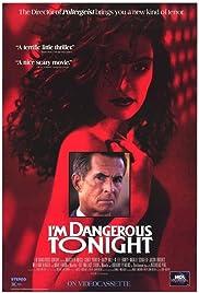 I'm Dangerous Tonight(1990) Poster - Movie Forum, Cast, Reviews