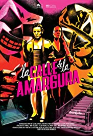 La calle de la amargura(2015) Poster - Movie Forum, Cast, Reviews
