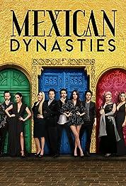Mexican Dynasties - Season 1 (2019) poster