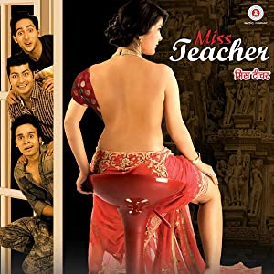 Miss Teacher (2016) DVDRip Hindi Full Movie Watch Online Free